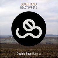 Ready Papers EP — Scarhand