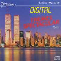 Digital - Themes Spectacular Vol. 2 — The Band of the Royal Air Force Regiment