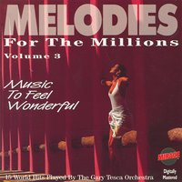 Melodies For The Millions Part 3 — The Gary Tesca Orchestra