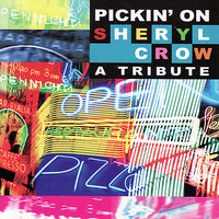 Pickin' on Sheryl Crow: A Tribute — Pickin' On Series