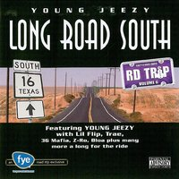 Road Trip Volume 6: Long Road South — Jeezy