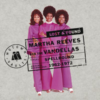 Lost & Found — Martha Reeves and The Vandellas