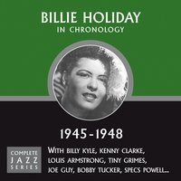 Complete Jazz Series 1945 - 1948 — Billy Holiday