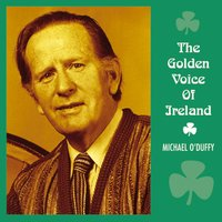 The Golden Voice of Ireland — Michael O'Duffy