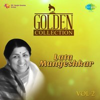 Golden Collection - Lata Mangeshkar, Vol. 2 — Lata Mangeshkar