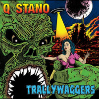 Trallywaggers — Stano & Q
