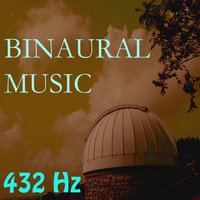 Binaural Music, Vol. 6 — 432 Hz