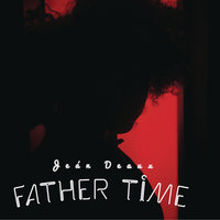 Father Time — Jean Deaux