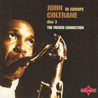 In Europe - Disc 3 — John Coltrane