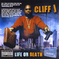Life Or Death — Cliff J