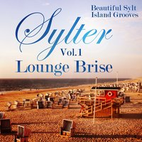 Sylter Lounge Brise, Vol. 1 — сборник