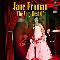 The Very Best Of — Jane Froman