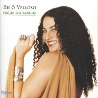 Pegue ou Largue — Belô Velloso