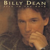 Fire In The Dark — Billy Dean