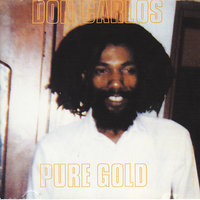 Pure Gold — Don Carlos