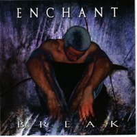 Break — Enchant
