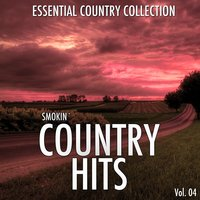 Smokin Country Hits, Vol. 4 — сборник