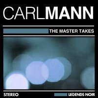 The Master Takes — Carl Mann