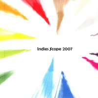 Best Of Indies Scope 2007 — сборник