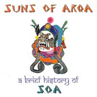 A Brief History Of S.O.A. — Suns Of Arqa