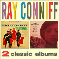 S Continental / Say It with Music — Ray Conniff and His Orchestra