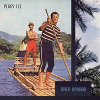River Upward — Peggy Lee