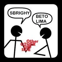 Other Side — Sbrighy, Beto Lima