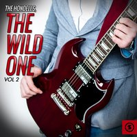 The Hondells: The Wild One, Vol. 2 — The Hondells