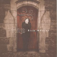 Songs — Rich Mullins