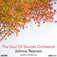 The Soul of Sounds Orchestral — Johnny Pearson and his Orchestra