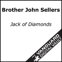 Jack Of Diamonds — Brother John Sellers