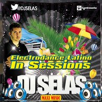 Electrodance Latino in Sessions — D.J. Selas
