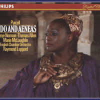 Purcell: Dido and Aeneas — Jessye Norman, Sir Thomas Allen, Marie McLaughlin, English Chamber Orchestra, Raymond Leppard