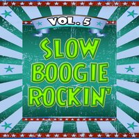 Slow Boogie Rockin', Vol. 5 — сборник