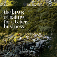 The Laws of Nature for Better Business — Chris Walker