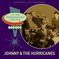 All Time Instrumental Greats — Johnny & The Hurricanes
