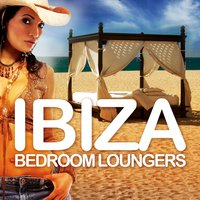 Ibiza Bedroom Loungers, Vol.1 — сборник