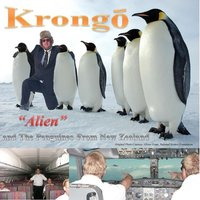 Alien — Krongo and the Penguines from New Zealand
