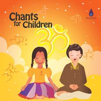 Chants for Children — Vinaya, Usha Raj, Pia Sukanya