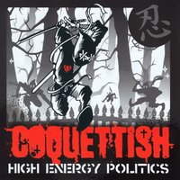 High Energy Politics — Coquettish