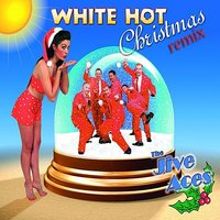 White Hot Christmas Remix — The Jive Aces