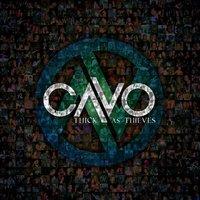 Thick As Thieves — Cavo