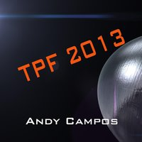 Tpf2013 — Andy Campos