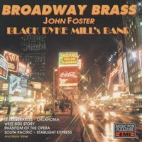 Broadway Brass — Black Dyke Mills Band