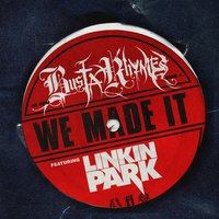 We Made It — Busta Rhymes, Linkin Park