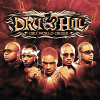 Dru World Order — Dru Hill