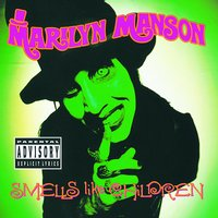 Smells Like Children — Marilyn Manson