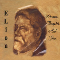 Dreams, Thoughts, And You — Elion