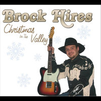 Christmas in the Valley — Brock Hires