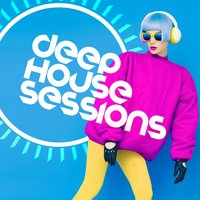 Deep House Sessions — сборник